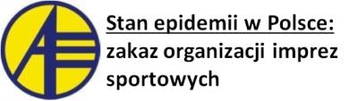 Stan epidemii: zakaz organizacji imprez sportowych